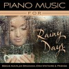 Product Image: Beegie Adair, Jim Brickman, Stan Whitmire & Friends - Piano Music For Rainy Days