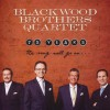 Blackwood Brothers Quartet - 75 Years: The Song Will Go On