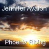 Product Image: Jennifer Avalon - Phoenix Rising