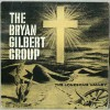 Product Image: Bryan Gilbert Group - The Lonesome Valley