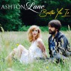 Product Image: Ashton Lane - Breathe You In