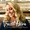 Product Image: Melinda McGlasson - Trust Him