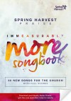 Product Image: Spring Harvest - Immeasurably More: Songbook