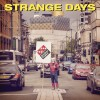 Dissident Prophet - Strange Days