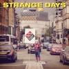 Product Image: Dissident Prophet - Strange Days