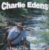 Product Image: Charlie Edens - A Voice In The Mountains