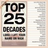 Maranatha Music - Top 25 Decades - Lord, I Lift Your Name On High