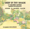 Product Image: Julie C Duffy - Deep In Thy Shade: 17 Sacred Songs