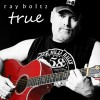 Product Image: Ray Boltz - True