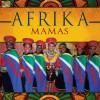 Product Image: Afrika Mamas - Afrika Mamas
