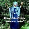 Product Image: Margie Singleton - Jesus Is My Pusher