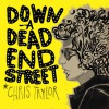 Product Image: Chris Taylor - Down A Dead End Street