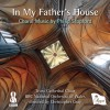 Product Image: Philip Stopford, Truro Cathedral Choir, BBC National Orchestra of Wales, Christo - In My Father's House