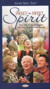 Product Image: Bill & Gloria Gaither - Sweet Sweet Spirit