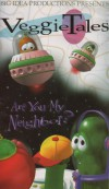 Product Image: Veggie Tales - Are You My Neighbour