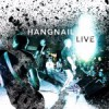 Product Image: Hangnail - Live