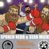 Product Image: Spoken Nerd & Sean Michel - Big Beards (ftg Ceschi)