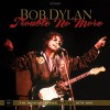 Bob Dylan - Trouble No More: The Bootleg Series Vol 13 1979-1982