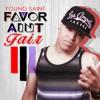 Product Image: Young Saint - Favor Ain't Fair