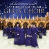 Product Image: Canterbury Cathedral Girls' Choir - Christmas With Canterbury Cathedral Girls' Choir