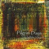 Product Image: Indelible Grace - Pilgrim Days: Indelible Grace II