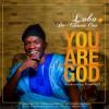 Loba & De Chosen One  - You Are God