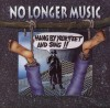 Product Image: No Longer Music - Hang By Your Feet And Sing