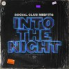 Product Image: Social Club Misfits - Into The Night