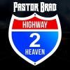 Product Image: Pastor Brad - Highway 2 Heaven