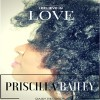 Product Image: Priscilla Bailey - I Believe In Love