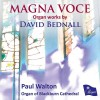 Product Image: David Bednall, Paul Walton - Magna Voce