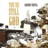 Product Image: Godfrey Birtill - You're Still God