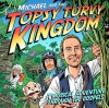 Michael J Tinker and Tim Chester - Michael And The Topsy Turvy Kingdom