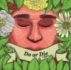 Thre3 - Do Or Die