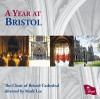 Product Image: Choir of Bristol Cathedral, Mark Lee - A Year At Bristol
