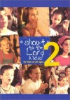 Product Image: Shout Praises! Kids - Shout To The Lord Kids 2