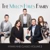 Product Image: Mylon Hayes Family - Hymns & Classics, Volume 2
