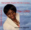 Product Image: Ifeoma R Fiiriter - Great Is The Lord Our God: Songs Of Glory 4