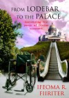Product Image: Ifeoma R Fiiriter - From Lo-Debar To The Palace: Maximizing The Power Of Divine Covenant