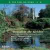 Product Image: Malcolm Archer Wells Cathedral Choir - The English Hymn 2: Jerusalem The Golden