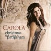 Product Image: Carola - Christmas In Bethlehem