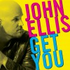 Product Image: John Ellis - Get You (Radio Edit)