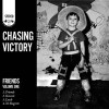 Product Image: Chasing Victory - Friends Vol 1