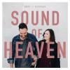Brad + Rebekah - Sound Of Heaven
