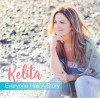 Product Image: Kelita - Everyone Has A Story