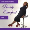 Product Image: Beverly Crawford - The Essential Beverly Crawford Vol 2