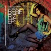 Product Image: Bebe Riz - Paro Paro Beats Presents: Bebe Riz EP