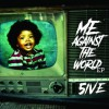 Product Image: 5ive - Me Against The World