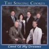 Product Image: The Singing Cookes - Land Of My Dreams