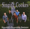Product Image: The Singing Cookes - Heaven's Sounding Sweeter